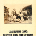 Cabanillas del Campo: el devenir de una villa castellana del siglo XVI al XVIII, Guadalajara, 1996